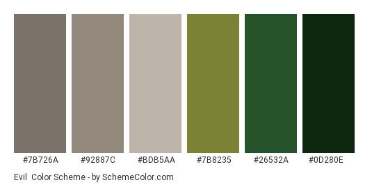 Evil - Color scheme palette thumbnail - #7b726a #92887c #bdb5aa #7b8235 #26532a #0d280e