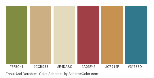 Ennui and Boredom - Color scheme palette thumbnail - #7f8c41 #ccb083 #e4dabc #a03f45 #c7914f #31788d