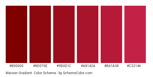 Maroon Gradient - Color scheme palette thumbnail - #800000 #8D070E #9B0D1C #A8142A #B61A38 #C32146
