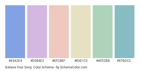 Believe Your Song - Color scheme palette thumbnail - #83a2e4 #d5b8e2 #efc8bf #e6e1c3 #afd2bb #87bdc2