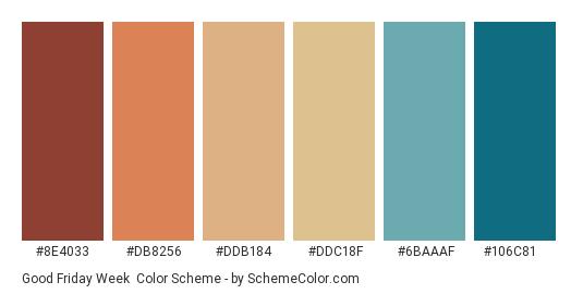 Good Friday Week - Color scheme palette thumbnail - #8E4033 #DB8256 #DDB184 #DDC18F #6BAAAF #106C81