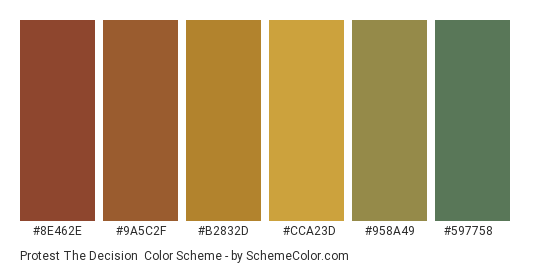 Protest the Decision - Color scheme palette thumbnail - #8e462e #9a5c2f #b2832d #cca23d #958a49 #597758