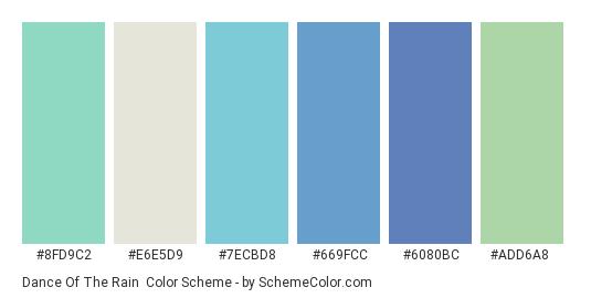 Dance of the Rain - Color scheme palette thumbnail - #8fd9c2 #e6e5d9 #7ecbd8 #669fcc #6080bc #add6a8