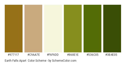 Earth Falls Apart - Color scheme palette thumbnail - #977117 #c9aa7e #f6f6dd #868e1e #536c05 #3b4e05