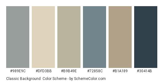 Classic Background - Color scheme palette thumbnail - #989e9c #dfd3bb #b9b49e #72858c #b1a189 #30414B