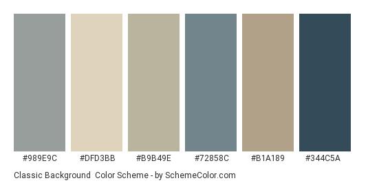 Classic Background - Color scheme palette thumbnail - #989e9c #dfd3bb #b9b49e #72858c #b1a189 #344c5a