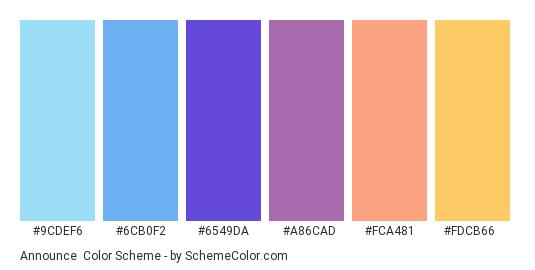 Announce - Color scheme palette thumbnail - #9CDEF6 #6CB0F2 #6549DA #A86CAD #FCA481 #FDCB66