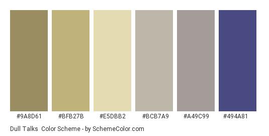 Dull Talks - Color scheme palette thumbnail - #9a8d61 #bfb27b #e5dbb2 #bcb7a9 #a49c99 #494a81