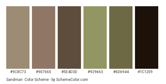 Sandman - Color scheme palette thumbnail - #9c8c73 #907665 #5e4d3d #929663 #6d6944 #1c1209