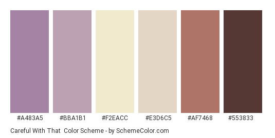 Careful with That - Color scheme palette thumbnail - #A483A5 #BBA1B1 #F2EACC #E3D6C5 #AF7468 #553833