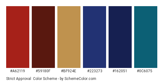 Strict Approval - Color scheme palette thumbnail - #A62119 #59180F #BF924E #223273 #162051 #0c6075