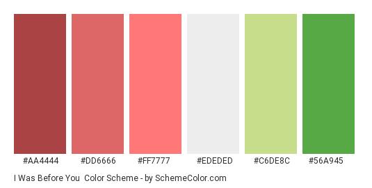 I was Before You - Color scheme palette thumbnail - #AA4444 #DD6666 #FF7777 #EDEDED #C6DE8C #56A945