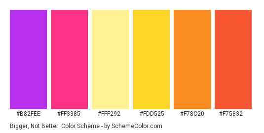 Bigger, Not Better - Color scheme palette thumbnail - #B82FEE #FF3385 #FFF292 #FDD525 #F78C20 #F75832