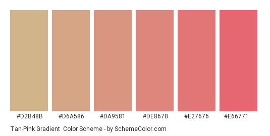 Tan-Pink Gradient - Color scheme palette thumbnail - #D2B48B #D6A586 #DA9581 #DE867B #E27676 #E66771