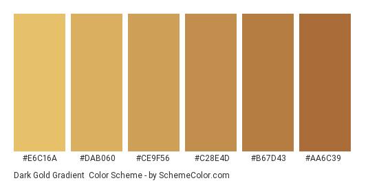 Dark Gold Gradient - Color scheme palette thumbnail - #E6C16A #DAB060 #CE9F56 #C28E4D #B67D43 #AA6C39