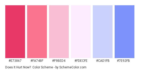 Does it Hurt Now? - Color scheme palette thumbnail - #E73867 #FA748F #F9BED4 #FDECFE #CAD1FB #7E92FB