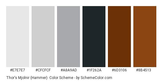 Thor's Mjolnir (Hammer) - Color scheme palette thumbnail - #E7E7E7 #CFCFCF #A8A9AD #1F262A #6D3106 #8B4513
