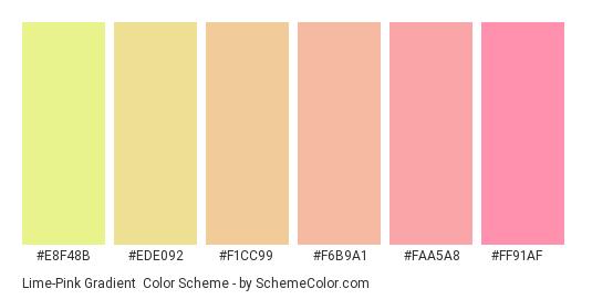 Lime-Pink Gradient - Color scheme palette thumbnail - #E8F48B #EDE092 #F1CC99 #F6B9A1 #FAA5A8 #FF91AF