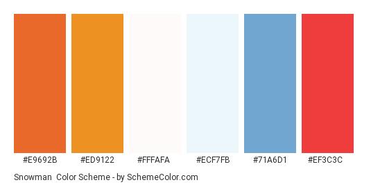 Snowman - Color scheme palette thumbnail - #E9692B #ED9122 #FFFAFA #ECF7FB #71A6D1 #EF3C3C