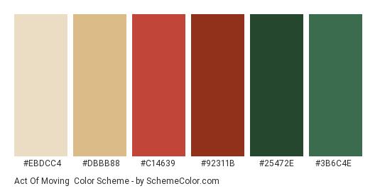 Act of Moving - Color scheme palette thumbnail - #EBDCC4 #DBBB88 #C14639 #92311B #25472E #3B6C4E