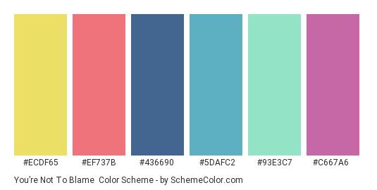 You're Not to Blame - Color scheme palette thumbnail - #ECDF65 #EF737B #436690 #5DAFC2 #93E3C7 #C667A6