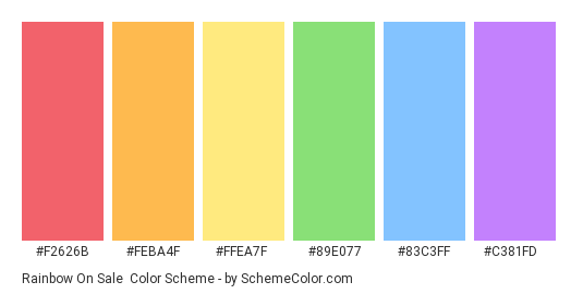 Rainbow on Sale - Color scheme palette thumbnail - #F2626B #FEBA4F #FFEA7F #89E077 #83C3FF #C381FD