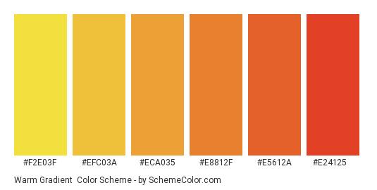 Warm Gradient - Color scheme palette thumbnail - #F2E03F #EFC03A #ECA035 #E8812F #E5612A #E24125