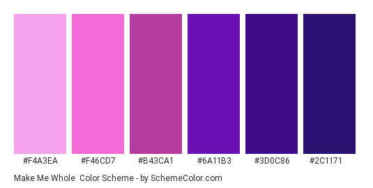 Make Me Whole - Color scheme palette thumbnail - #F4A3EA #F46CD7 #B43CA1 #6A11B3 #3D0C86 #2C1171
