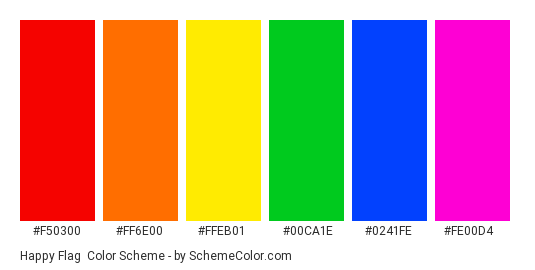 Happy Flag - Color scheme palette thumbnail - #F50300 #FF6E00 #FFEB01 #00CA1E #0241FE #FE00D4