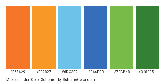 Make in India - Color scheme palette thumbnail - #F67629 #F89827 #6DC2E9 #366EBB #78BB48 #348035