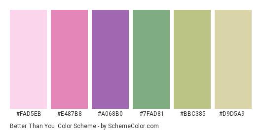 Better Than You - Color scheme palette thumbnail - #FAD5EB #E487B8 #A068B0 #7FAD81 #BBC385 #D9D5A9