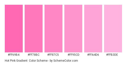 Hot Pink Gradient - Color scheme palette thumbnail - #FF69B4 #FF78BC #FF87C5 #FF95CD #FFA4D6 #FFB3DE