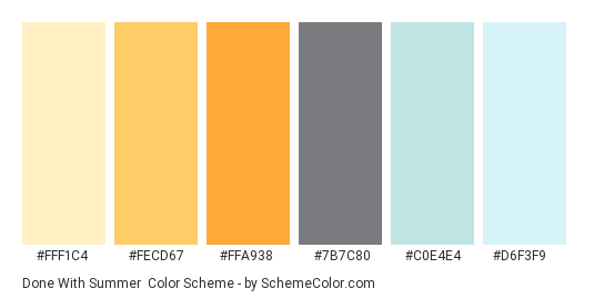 Done with Summer - Color scheme palette thumbnail - #FFF1C4 #FECD67 #FFA938 #7B7C80 #C0E4E4 #D6F3F9