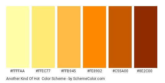 Another Kind of Hot - Color scheme palette thumbnail - #FFFFAA #FFEC77 #FFB945 #FE8902 #C55A00 #8E2C00
