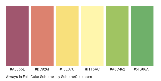 Always in Fall - Color scheme palette thumbnail - #a0566e #dc826f #f8e07c #fff6ac #a0c462 #6fb06a