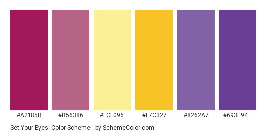 Set Your Eyes - Color scheme palette thumbnail - #a2185b #b56386 #fcf096 #f7c327 #8262a7 #693e94