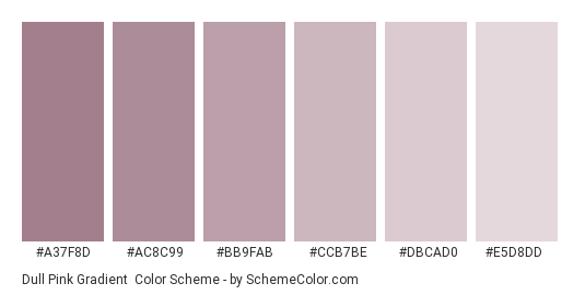 Dull Pink Gradient - Color scheme palette thumbnail - #a37f8d #ac8c99 #bb9fab #ccb7be #dbcad0 #e5d8dd