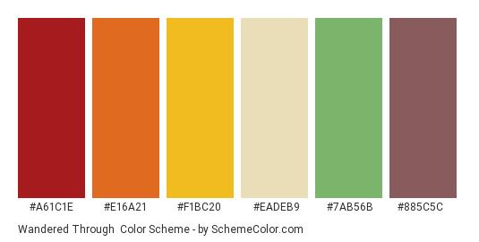 Wandered Through - Color scheme palette thumbnail - #a61c1e #e16a21 #f1bc20 #eadeb9 #7ab56b #885c5c