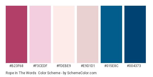 Rope in the Words - Color scheme palette thumbnail - #b23f68 #f3cedf #fdebe9 #e9d1d1 #015e8c #004373