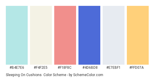 Sleeping on Cushions - Color scheme palette thumbnail - #b4e7e6 #f4f2e5 #f18f8c #4d6bd8 #e7ebf1 #ffd07a