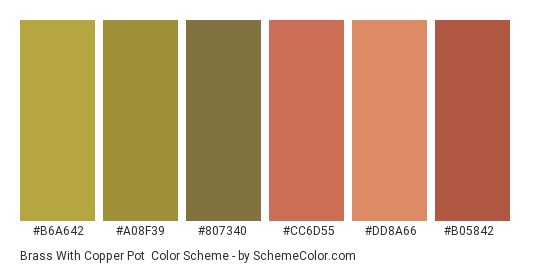 Brass with Copper Pot - Color scheme palette thumbnail - #b6a642 #a08f39 #807340 #cc6d55 #dd8a66 #b05842