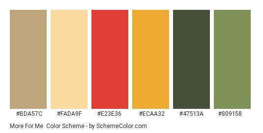 More for Me - Color scheme palette thumbnail - #bda57c #fada9f #e23e36 #ecaa32 #47513a #809158