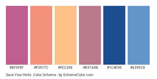 Save your Hints - Color scheme palette thumbnail - #bf5f8f #f3917c #fec288 #b97a8b #1c4d90 #6395c8