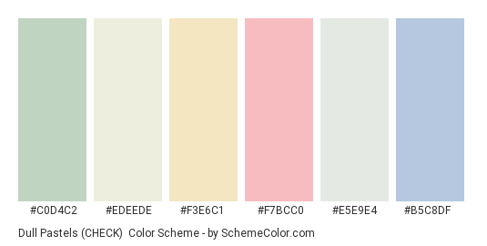 Dull Pastels (CHECK) - Color scheme palette thumbnail - #c0d4c2 #edeede #f3e6c1 #f7bcc0 #e5e9e4 #b5c8df