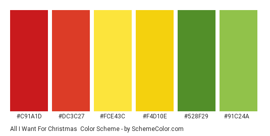 All I Want for Christmas - Color scheme palette thumbnail - #c91a1d #dc3c27 #fce43c #f4d10e #528f29 #91c24a