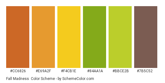 Fall Madness - Color scheme palette thumbnail - #cc6826 #e69a2f #f4cb1e #84aa1a #bbce2b #7b5c52
