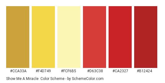 Show Me a Miracle - Color scheme palette thumbnail - #cca33a #f4d749 #fcf6b5 #d63c38 #ca2327 #b12424