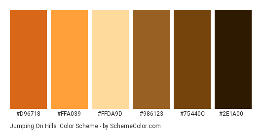 Jumping on Hills - Color scheme palette thumbnail - #d96718 #ffa039 #ffda9d #986123 #75440c #2e1a00