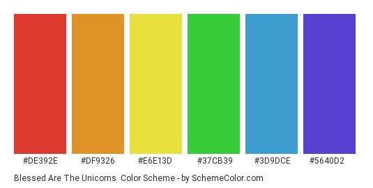 Blessed Are The Unicorns - Color scheme palette thumbnail - #de392e #df9326 #e6e13d #37cb39 #3d9dce #5640d2