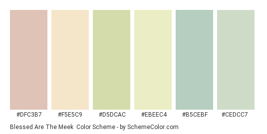 Blessed are the Meek - Color scheme palette thumbnail - #dfc3b7 #f5e5c9 #d5dcac #ebeec4 #b5cebf #cedcc7